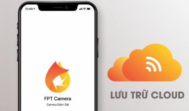 Dịch vụ Cloud FPT Camera và những điều bạn cần biết