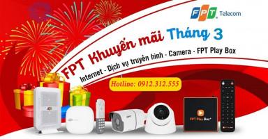 Khuyến mãi lắp đặt mạng FPT tại Phú Thọ tháng 3